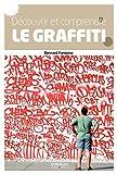 Bernard Fontaine Art mural, graffitis et tags
