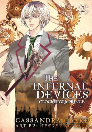 Clockwork Prince: The Mortal Instruments Prequel: Volume 2 of The Infernal Devices Manga (Infernal Devices: Manga)
