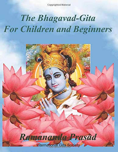 The Bhagavad-Gita for Children and Beginners: In both English and Hindi languages (In Hindi Geeta)