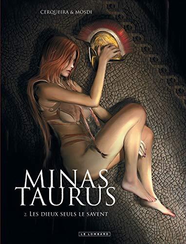 Minas Taurus - tome 2 - Les Dieux seuls le savent