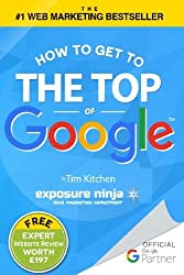 How To Get to the Top of Google: The Plain English Guide to SEO (Including Penguin, Panda and EMD updates) by Mr Tim Kitchen (2013-03-24)