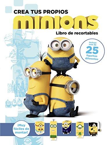 Crea Tus Propios Minions. Libro De Recortables (Literatura Infantil (6-11 Años) – Gru Y Los Minions)