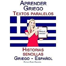 Aprender Griego - Textos paralelos  (Griego - Español) Historias sencillas