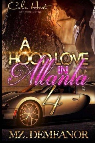A Hood Love In Atlanta 4: Volume 4