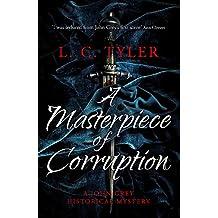 A Masterpiece of Corruption (A John Grey Historical Mystery)