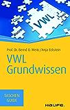 VWL Grundwissen: TaschenGuide (Haufe TaschenGuide)