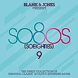 So80S (So Eighties), Vol. 9 (Presented By Blank & Jones)