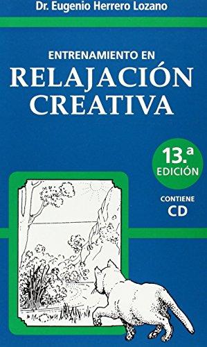 Entrenamiento en relajacion creativa por Eugenio Herrero Lozano