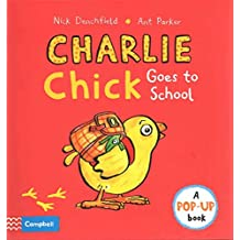 [(Charlie Chick Goes to School)] [By (author) Nick Denchfield ] published on (September, 2015)