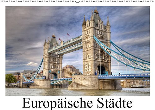 Europäische Städte (Wandkalender 2019 DIN A2 quer): Städtebilder quer durch Europa (Monatskalender, 14 Seiten) (CALVENDO Orte)