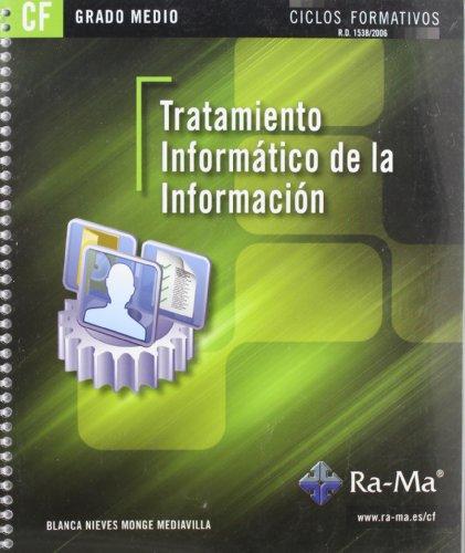 Tratamiento informático de la información (GRADO MEDIO) por Blanca Nieves Monge Mediavilla