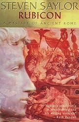 Rubicon (Roma Sub Rosa) by Steven Saylor (2000-02-24)