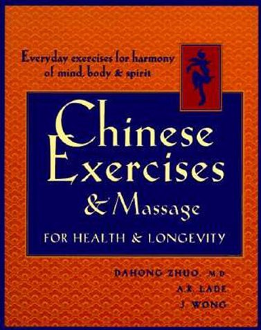 Chinese Exercises & Massage for Health & Longevity by Ta-Hung Cho (1-May-1998) Paperback
