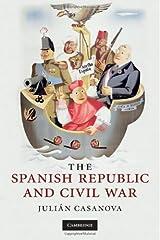 The Spanish Republic and Civil War (English Edition) Versión Kindle
