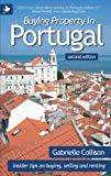 Buying Property in Portugal (second edition) - insider tips for buying, selling and renting