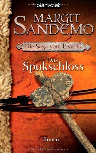 Die Saga vom Eisvolk. Band 7: Das Spukschloss von Sandemo. Margit (2009) Taschenbuch