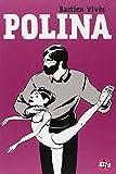 Polina | Vivès, Bastien. Illustrateur