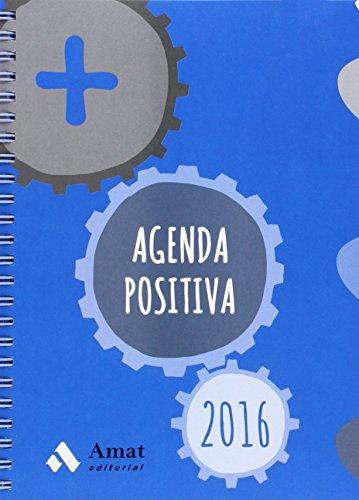 Descargar Libro Agenda Positiva 2016 (Agendas Y Calendarios 2016) de Amat Editorial