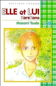 Elle et lui - Kare kano Edition simple Tome 18