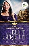 Das Blutgericht - Erster Roman der Sachsen-Saga (Die Sachsen-Saga) (German Edition)