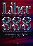 Liber 888 / Liber 888: Handbuch der Hebräischen Stammwörter. Vervollständigtes Sepher Sephiroth / Handbuch der Hebrä