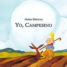 Yo, Campesino/me, a Farmer