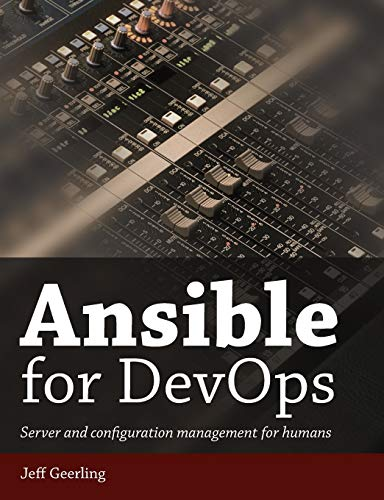 Ansible for DevOps: Server and configuration management for humans por Jeff Geerling