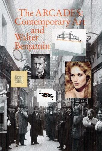 the-arcades-contemporary-art-and-walter-benjamin