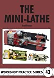The Mini-lathe (Workshop...
