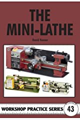 The Mini-lathe (Workshop Practice) Paperback
