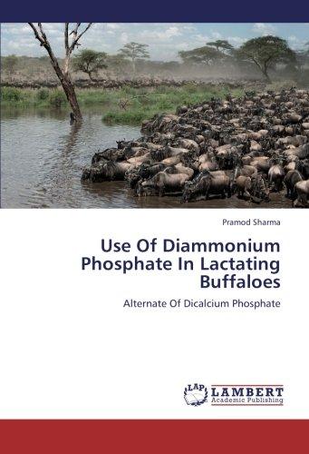 Dicalcium-phosphat (Use Of Diammonium Phosphate In Lactating Buffaloes: Alternate Of Dicalcium Phosphate)