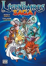 Les Légendaires - Saga, tome 1 par Patrick Sobral