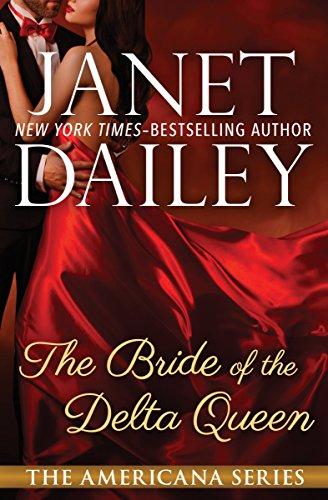 The Bride of the Delta Queen (The Americana Series Book 18) (English Edition) -