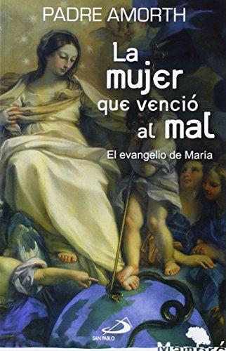 La mujer que venció al mal: El evangelio de María (Mambré)