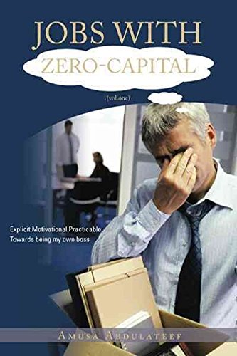 jobs-with-zero-capital-volone-explicitmotivationalpracticabletowards-being-my-own-boss-by-amusa-abdu