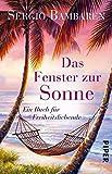 Das Fenster zur Sonne: Ein Buch für Freiheitsliebende bei Amazon kaufen