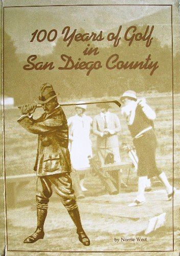 100 Years of Golf in San Diego County