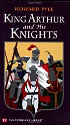 King Arthur and His Knights (Townsend Library Edition)