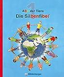 ABC der Tiere 1 - Silbenfibel® · Neubearbeitung: Leselehrgang, Druckschrift