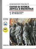 Corso di storia antica e medievale. Per le Scuole superiori: 1