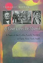 [If Our Lives be Spared: Three Generations of an American Family in Central New York] (By: Terrance Keenan) [published: September, 2007]
