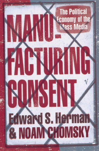 Manufacturing Consent: The Political Economy of the Mass Media por Edward S Herman