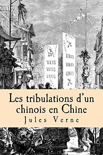 Les tribulations d'un chinois en Chine par M. Jules Verne