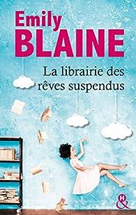 La librairie des rêves suspendus par Emily Blaine