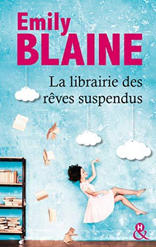 La librairie des rêves suspendus (&H) (French Edition)