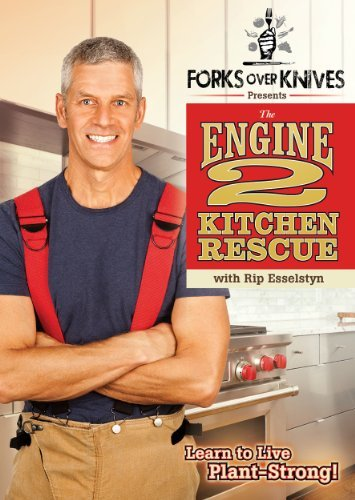 Forks Over Knives Presents The Engine 2 Kitchen Rescue with Rip Esselstyn by Rip Esselstyn Kitchen Fork