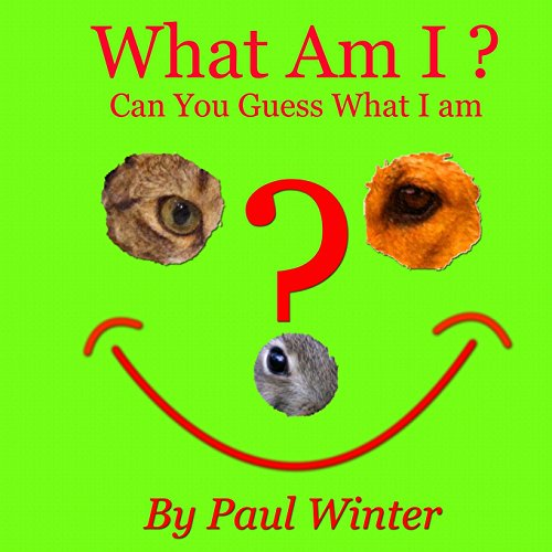 What Am I?: Can You Guess What I am?