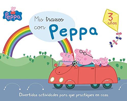 Mis trazos con Peppa - 3 años (Aprendo con Peppa Pig) por Varios autores