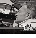 Telecharger Livres David Lean an Intimate Portrait Author Lady Sandra Lean Jul 2008 (PDF,EPUB,MOBI) gratuits en Francaise