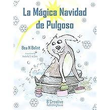 La Mágica Navidad de Pulgoso- Libro de Navidad: Libros para niños